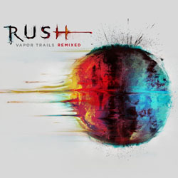 Rush Vapor Trails Remix