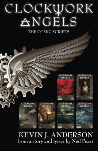 Clockwork Angels: The Comic Scripts Companion Book Now Available