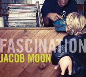 Jacob Moon's Fascination