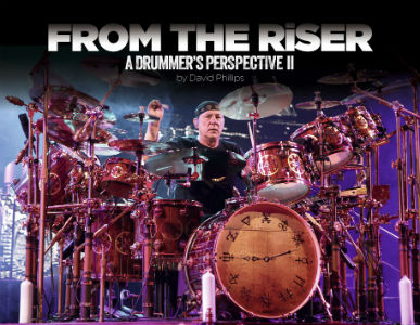 David Phillips' From The Riser, A Drummer's Perspective II Book features foreward by Neil Peart
