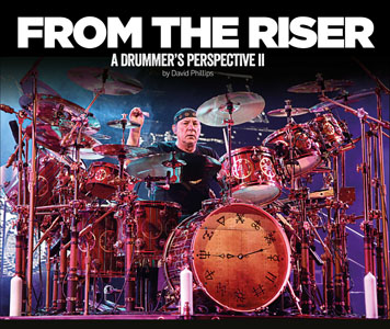 From the Riser: A Drummer's Perspective II with Forward by Neil Peart Now Available