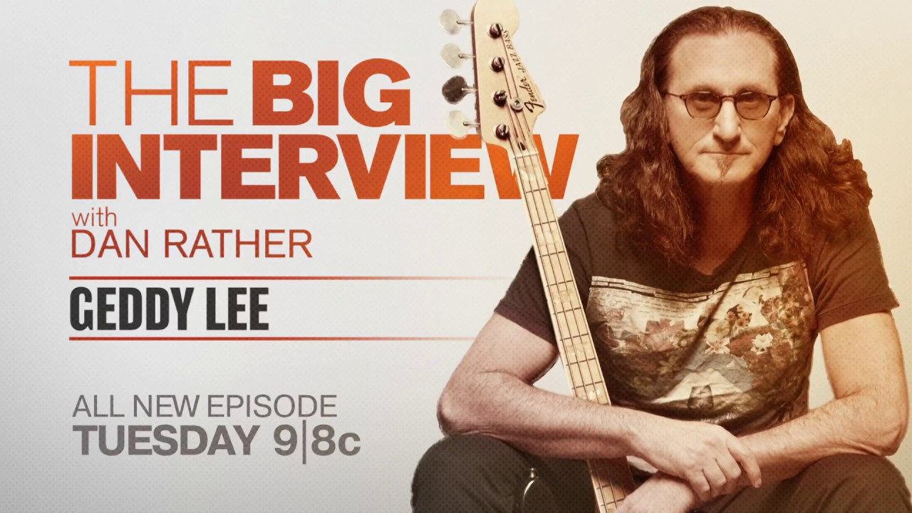 Geddy Lee will appear on AXS TV's The Big Interview with Dan Rather on October 24th