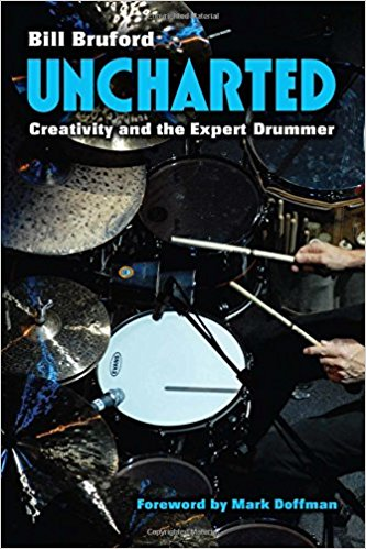 Neil Peart Reviews Bill Bruford's Book Uncharted: Creativity and the Expert Drummer