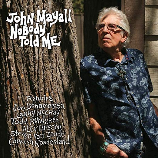 Alex Lifeson Guests on John Mayall's Nobody Told Me