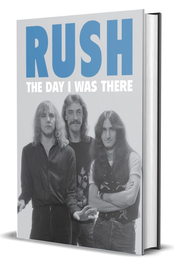 New Rush: The Day I Was There Book Features Rush Fan Stories and Memories