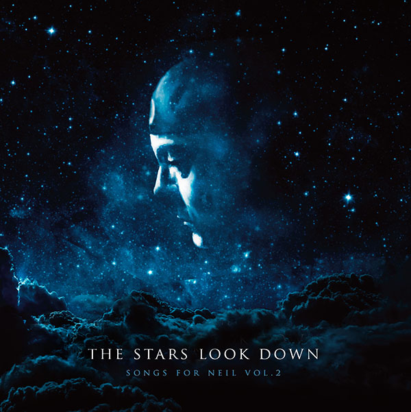 The Stars Look Down - Songs for Neil Volume 2 Tribute Album Coming September 12th