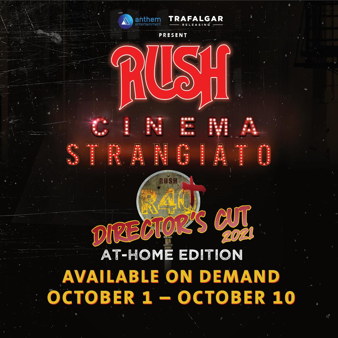 Rush Cinema Strangiato Director's Cut 2021 Streaming Edition Coming October 1st