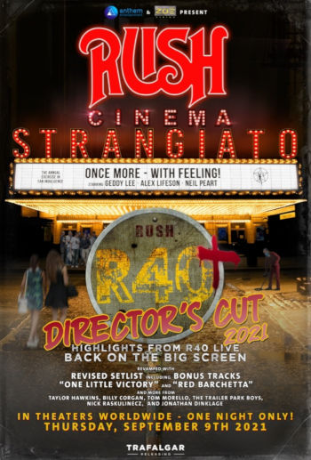 Rush Cinema Strangiato Director's Cut 2021 Coming to Theaters September 9th