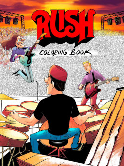 The Rush Coloring Book - Revised for 2019