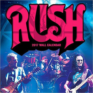 Rush 2017 Wall Calendar Celebrates the 40th Anniversary of A Farewell to Kings