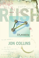 Rush Biography: Chemistry
