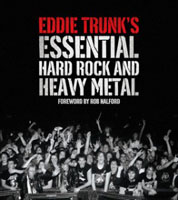Eddie Trunk: Essential Hard Rock and Heavy Metal Book