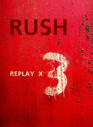 rush-replay-x3.jpg