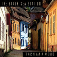 The Black Sea Station - Transylvania Avenue